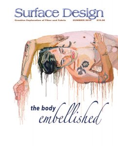 """The Body Embellished"" Summer 2016 Surface Design Journal"