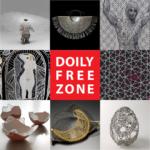 Doily Free Zone Symposium & Lace Camp