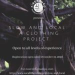 Slow and Local Clothing Project