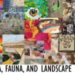 Flora, Fauna and Landscape