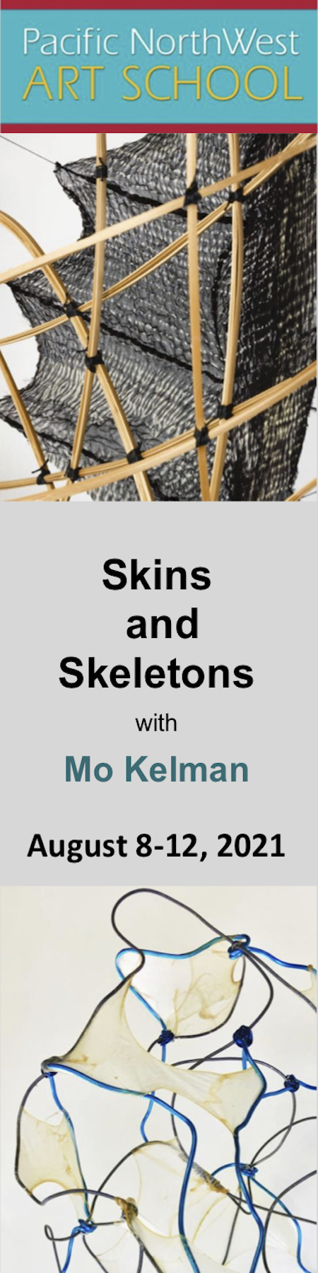 Skins & Skeletons with Mo Kelman - August 8 through 12, 2021